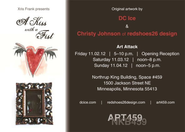 a kiss with a fist, art attack, nov. 2-4, northrup king building